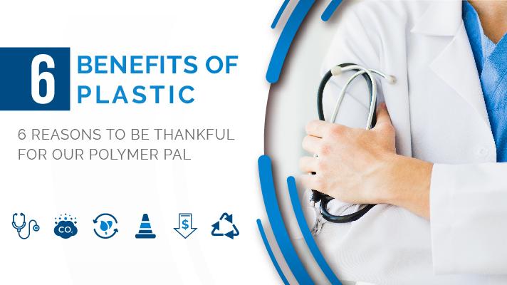 6 Benefits of Plastic
